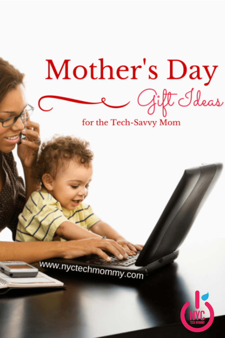 Mother 39 S Day Gift Ideas For The Tech Savvy Mom Nyc Tech