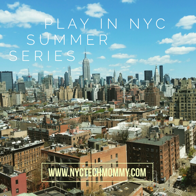 Play in NYC Summer Series - Check out our latest summer family FUN adventures by clicking the link - http://wp.me/p5Jjr7-gg