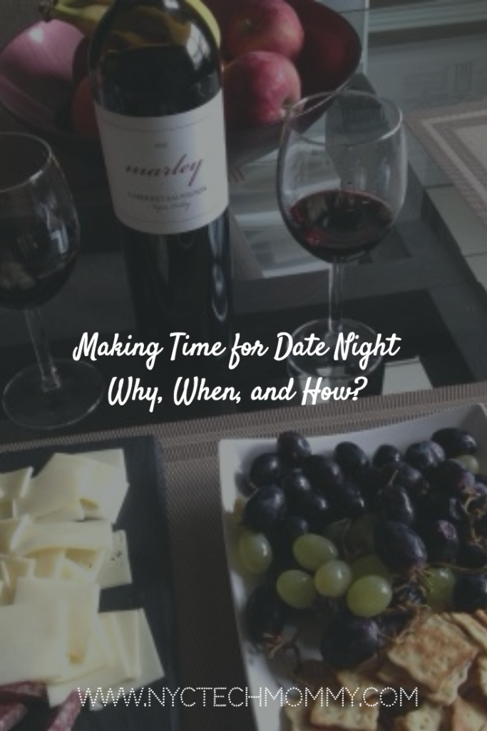 No time for date night? These tips can help! - Making Time for Date Night, Why? When? and How?