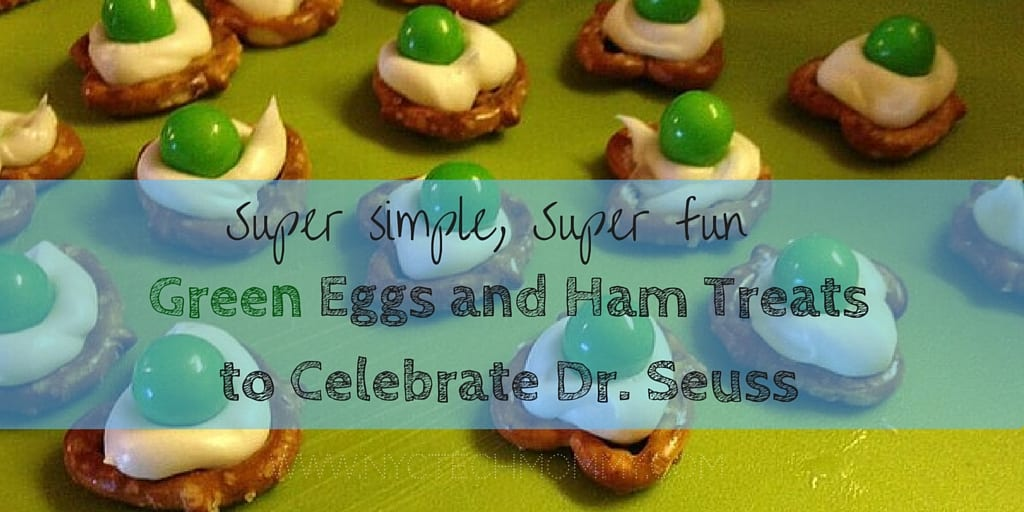 Green Eggs and Ham Treats to Celebrate Dr. Seuss