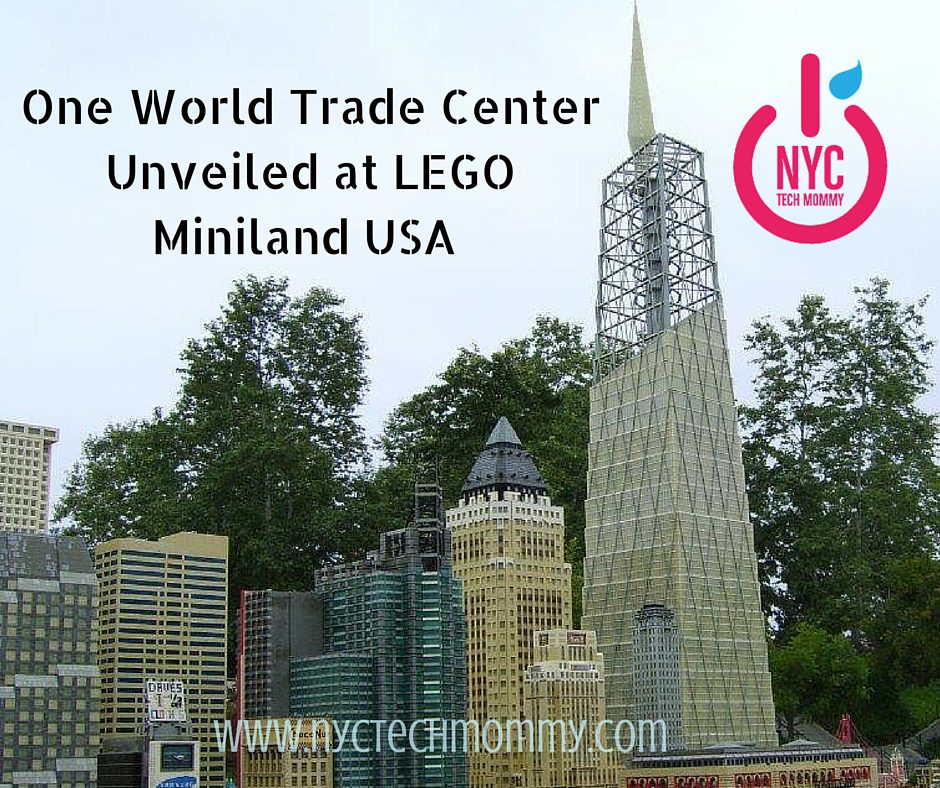 One World Trade Center Unveiled at LEGO Miniland USA - NYC Tech Mommy